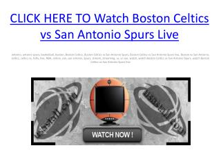Watch Boston Celtics vs San Antonio Spurs Live free Streamin