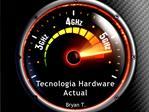 Tecnolog a Hardware Actual
