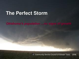 The Perfect Storm  Oklahoma s population  no signs of growth