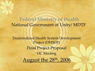 Federal Ministry of Health  National Government of Unity