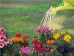Granville Garden Club    Photo Contest   and   Favorite Flowers