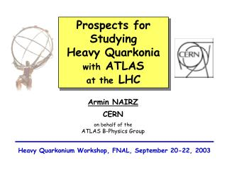 Prospects for Studying Heavy Quarkonia with ATLAS  at the LHC
