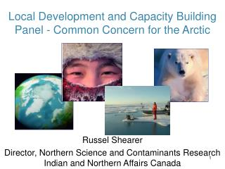 Local Development and Capacity Building Panel - Common Concern for the Arctic