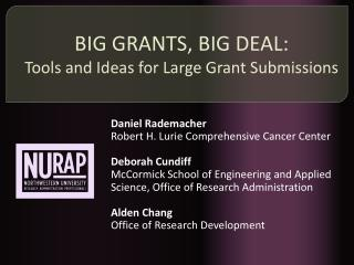 BIG GRANTS, BIG DEAL: Tools and Ideas for Large Grant Submissions