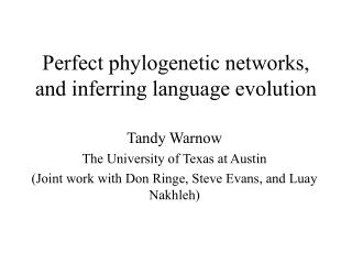 Perfect phylogenetic networks, and inferring language evolution