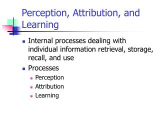 Perception, Attribution, and Learning