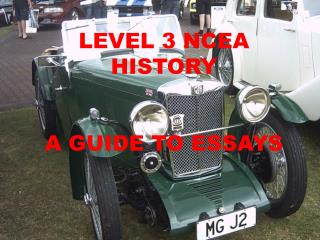 LEVEL 3 NCEA HISTORY  A GUIDE TO ESSAYS