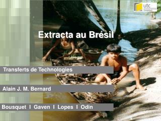 Extracta au Br sil