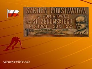 Opracowal Michal Iwan