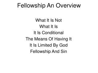 Fellowship An Overview