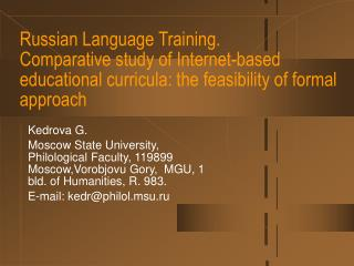 Russian Language Training. Comparative study of Internet-based educational curricula: the feasibility of formal approach