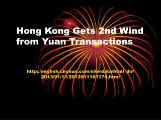 Hong Kong GetsHong Kong Gets 2nd Wind from Yuan Transactions