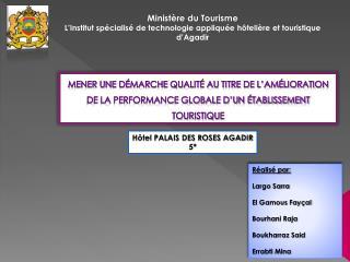 Minist re du Tourisme L Institut sp cialis  de technologie appliqu e h teli re et touristique d Agadir