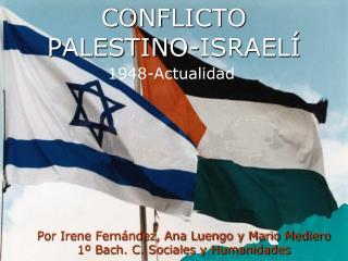 CONFLICTO  PALESTINO-ISRAEL