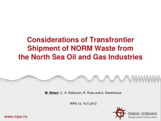 Considerations of Transfrontier Shipment of NORM Waste from  the North Sea Oil and Gas Industries