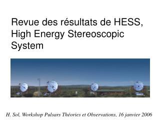 Revue des r sultats de HESS, High Energy Stereoscopic System