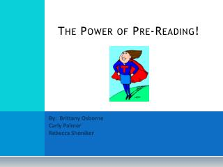 The Power of Pre-Reading