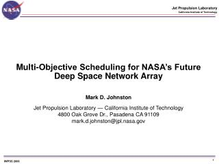 Multi-Objective Scheduling for NASA s Future  Deep Space Network Array