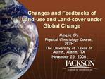 Changes and Feedbacks of Land-use and Land-cover under Global Change