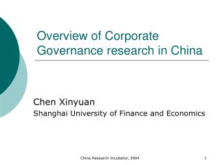 Overview of Corporate Governance research in China