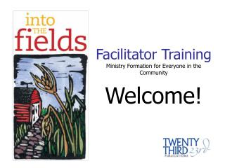 Facilitator Training Ministry Formation for Everyone in the Community