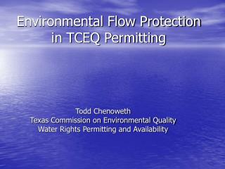 Environmental Flow Protection in TCEQ Permitting