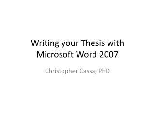 Writing your Thesis with Microsoft Word 2007