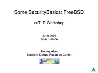 Some SecurityBasics: FreeBSD