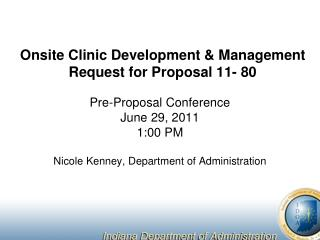 Onsite Clinic Development  Management Request for Proposal 11- 80
