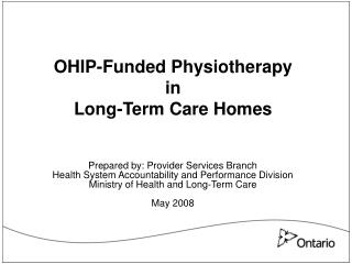 OHIP-Funded Physiotherapy  in  Long-Term Care Homes