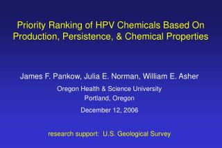 Priority Ranking of HPV Chemicals Based On Production, Persistence,  Chemical Properties