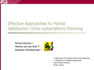 Effective Approaches for Partial Satisfaction Over-subscription Planning