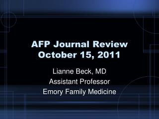AFP Journal Review October 15, 2011