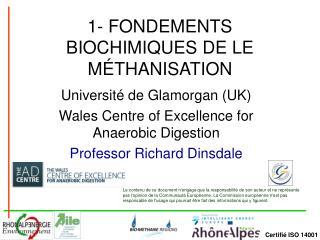 1- FONDEMENTS BIOCHIMIQUES DE LE M THANISATION