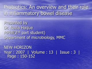 Probiotics: An overview and their role in inflammatory bowel disease