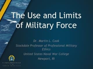 The Use and Limits of Military Force