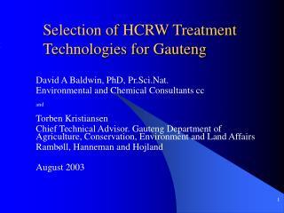 Selection of HCRW Treatment Technologies for Gauteng