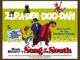 Walt Disney s Song of the South 1946
