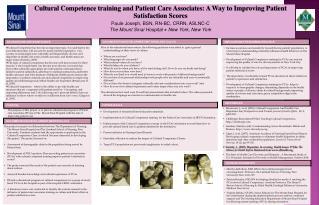 Cultural Competence training and Patient Care Associates: A Way to Improving Patient Satisfaction Scores Paule Joseph, B