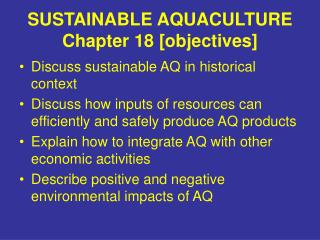 SUSTAINABLE AQUACULTURE Chapter 18 [objectives]