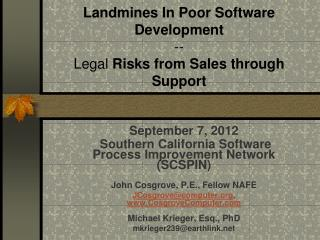 Landmines In Poor Software Development -- Legal Risks from Sales through Support