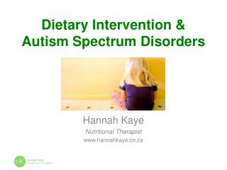 Dietary Intervention  Autism Spectrum Disorders