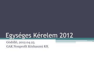 Egys ges K relem 2012