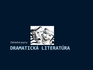 Dramatick  literat ra