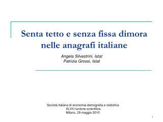 Senta tetto e senza fissa dimora nelle anagrafi italiane