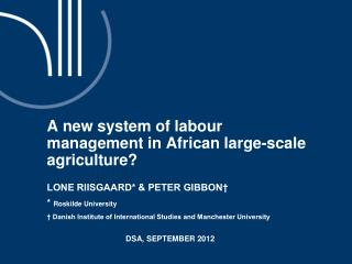 A new system of labour management in African large-scale agriculture
