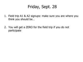 Friday, Sept. 28