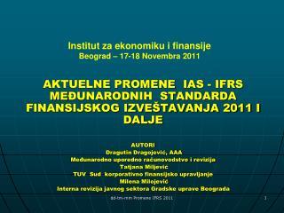 Institut za ekonomiku i finansije Beograd   17-18 Novembra 2011