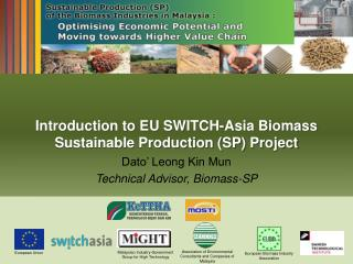Introduction to EU SWITCH-Asia Biomass Sustainable Production SP Project