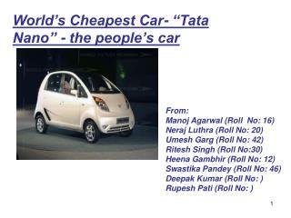 World s Cheapest Car-  Tata Nano  - the people s car